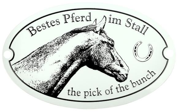 """Schild """"Bestes Pferd im Stall"""""""