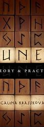 Runes: Theory and Practice - Galina Krasskova