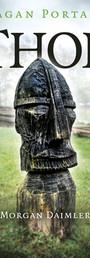 Pagan Portals: Thor - Morgan Daimler