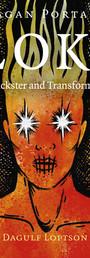 Pagan Portals - Loki: Trickster and Transformer - Dagulf Loptson