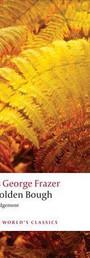 The Golden Bough: A New Abridgement - James George Frazer