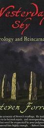 Yesterday's Sky: Astrology and Reincarnation - Steven Forrest