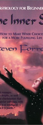 The Inner Sky: How to Make Wiser Choices for a More Fulfilling Life - Steven Forrest
