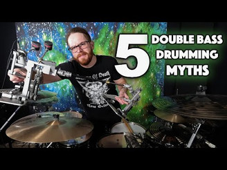 5 Double Bass Drumming Myths