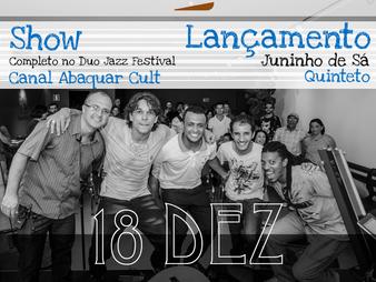 Juninho de Sá Quinteto - Duo Jazz Festival