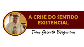 A CRISE DO SENTIDO EXISTENCIAL