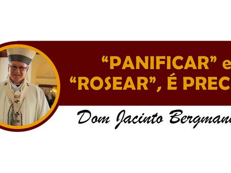 """""""PANIFICAR"""" e """"ROSEAR"""", É PRECISO!"""