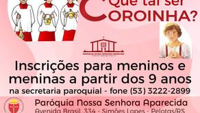 PARÓQUIA NOSSA SENHORA APARECIDA INICIA TRABALHO COM COROINHAS