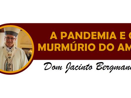 A PANDEMIA E O MURMÚRIO DO AMOR