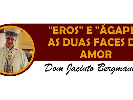 """""""EROS"""" E """"ÁGAPE"""": AS DUAS FACES DO AMOR"""