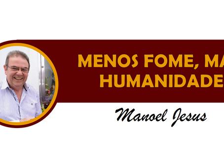 MENOS FOME, MAIS HUMANIDADE