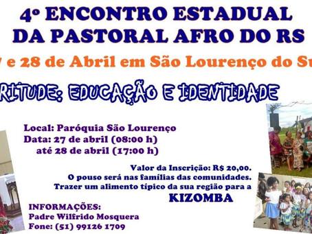 4º Encontro Estadual da Pastoral Afro