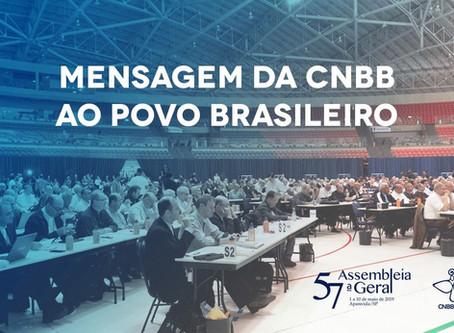 Mensagem da CNBB ao povo brasileiro: texto foi aprovado durante a 57ª AG da Conferência