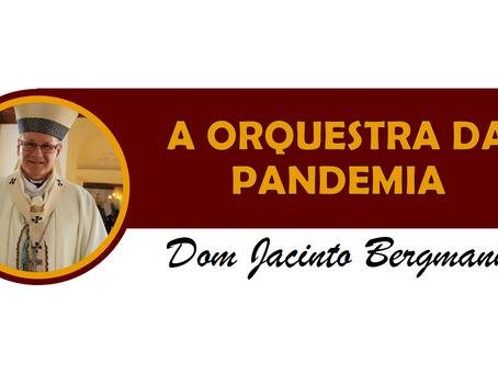 A ORQUESTRA DA PANDEMIA