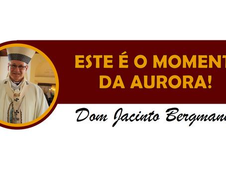 ESTE É O MOMENTO DA AURORA!