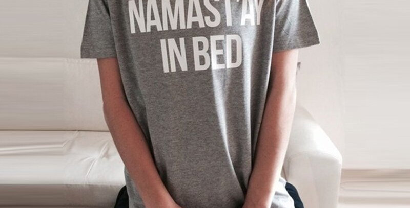 Namastay in Bed Loose Womens Tee
