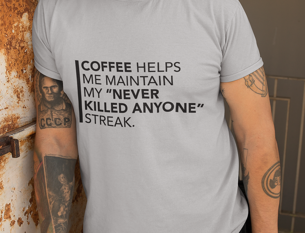 Coffee Killing Streak Mens Fitted Tee