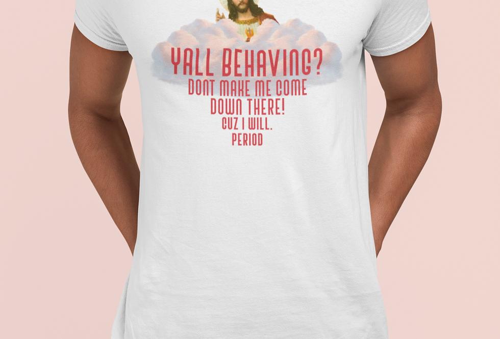 Yall Behaving? Peeking Jesus - Fitted Tee