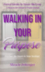 Walking in your purpose.jpg