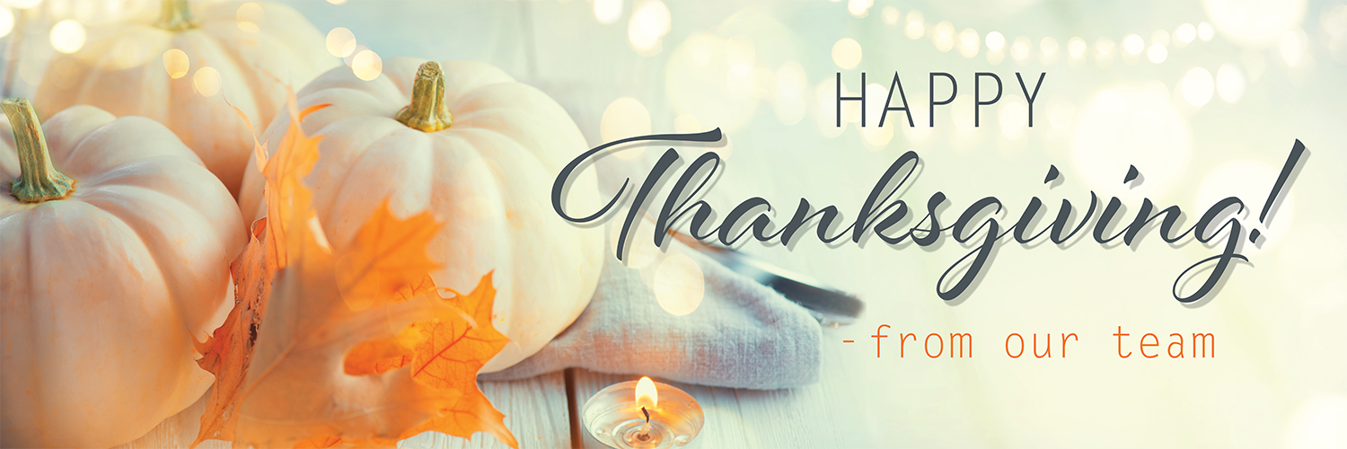 1500x500_All Facility_Happy Thanksgiving