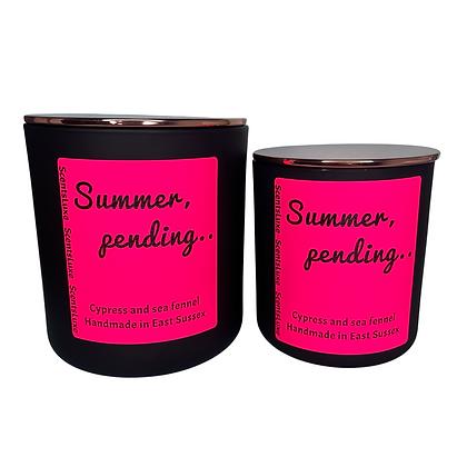 Summer, Pending