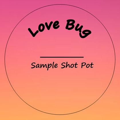 24g Love Bug Shot Pot