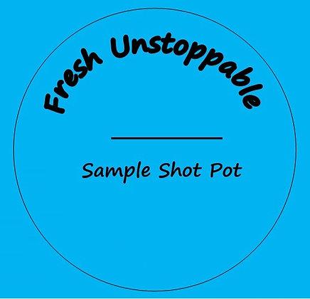 24g Fresh Unstoppable Shot Pot