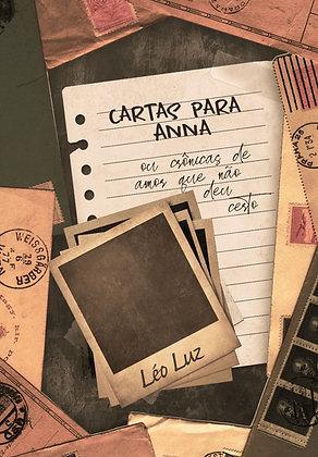 Cartas para Anna - Ou crônicas de amor que não deu certo