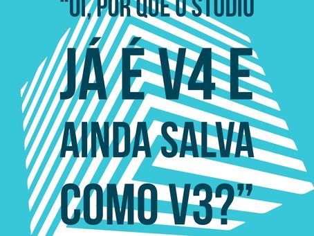 """Tira-Dúvidas CriaCoisas: """"Oi, Por que o Studio já é V4 e ainda salva como V3?"""" Diferença e"""