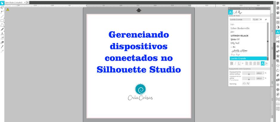 Gerenciando Dispositivos no Silhouette Studio!