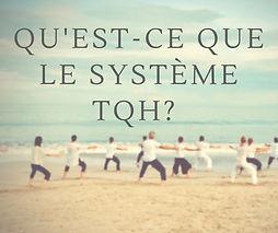 Qu'est-ce_que_le_système_TQH_.jpg