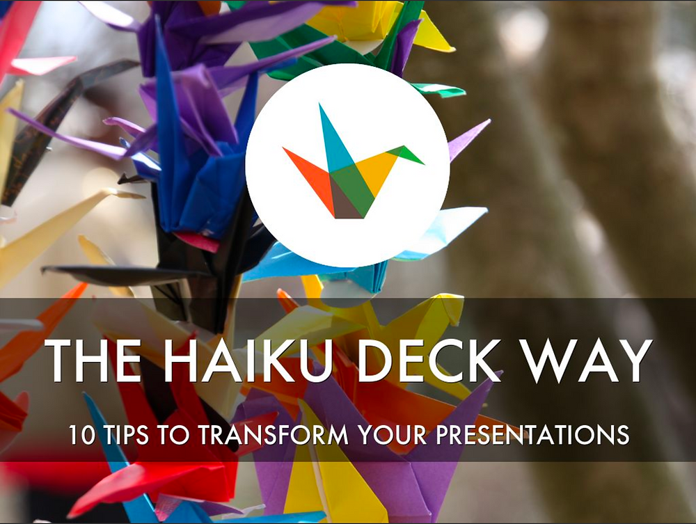 The Haiku Deck Way with origami cranes