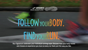 Brooks Run Signature: Follow your body. Find your run.
