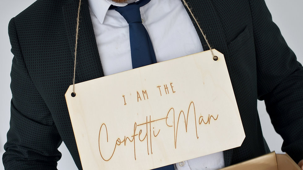"Wooden ""Confetti Man"" Sign"