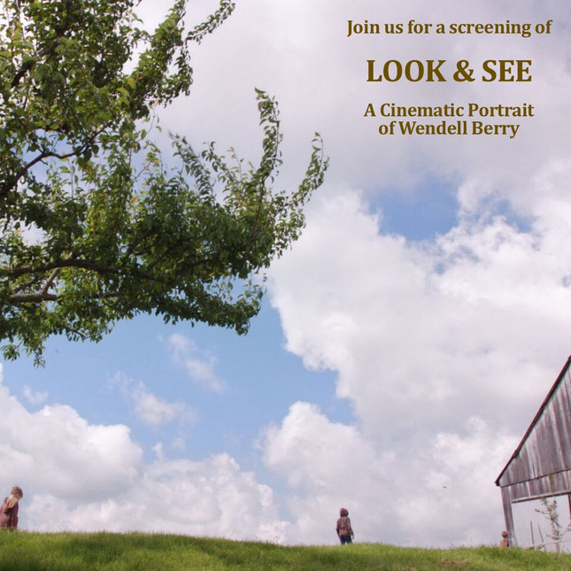 Harvest Moon Festival: Wendell Berry Film and Bake Oven Potato Bar, October 7th at 6 pm