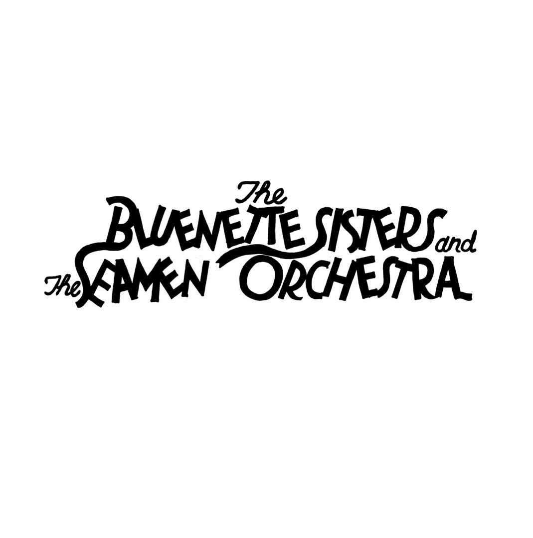 Bluenette Sisters & the Seamen Orchestra.jpg