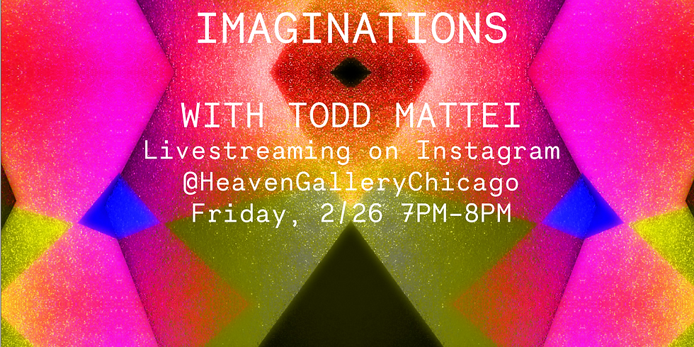 Meditations for Imaginations with Todd Mattei