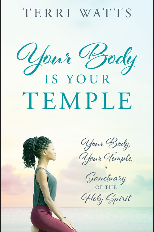 Your Body Is Your Temple - Paperback (ONLY 3 LEFT!)