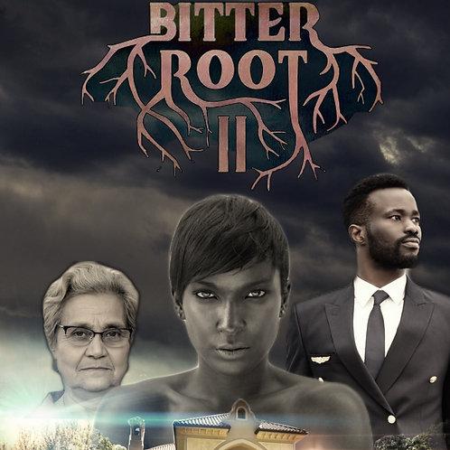 BITTER ROOT II (Kindle Format)