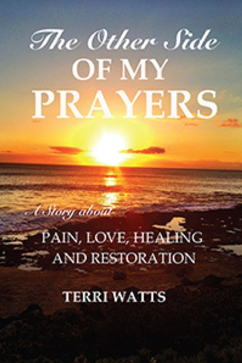 The Other Side Of My Prayers
