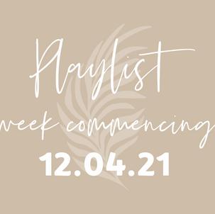 Playlists w/c 12.04.21