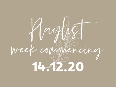 Playlists w/c 14.12.20