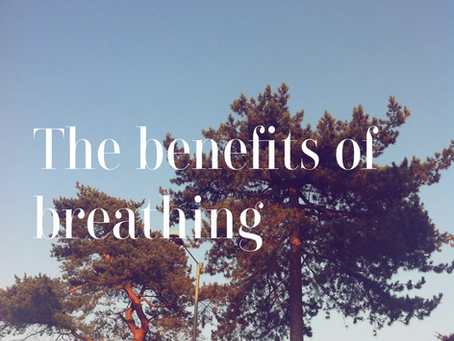The benefits of breathing.