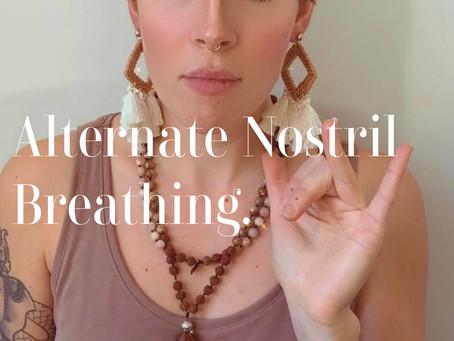 Alternate Nostril Breathing.