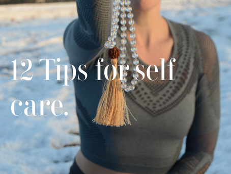 12 Tips for self care