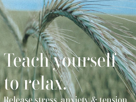 Teach Yourself To Relax.