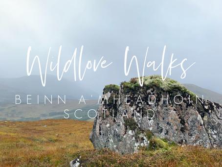 Wildlove Walks - Beinn A'Mheadhoin