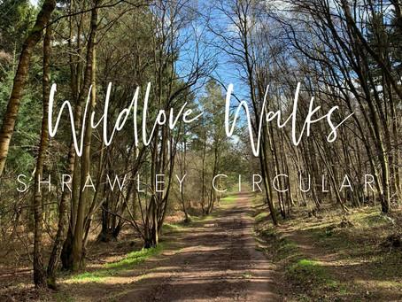 Wildlove Walks - Shrawley Circular