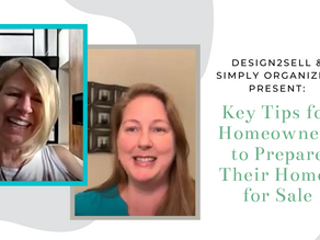 Design2Sell & Simply Organized Present: Key Tips for Homeowners to Prepare Their Homes for Sale