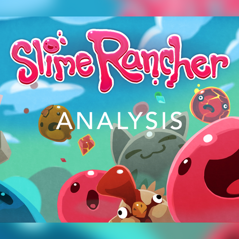 A deep-dive analysis and review of the game Slime Rancher